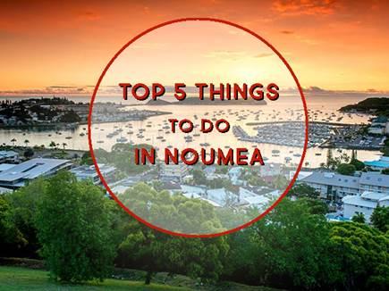 Top 5 choses à faire à Nouméa