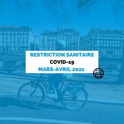 Covid-19 : points sur les nouvelles restrictions