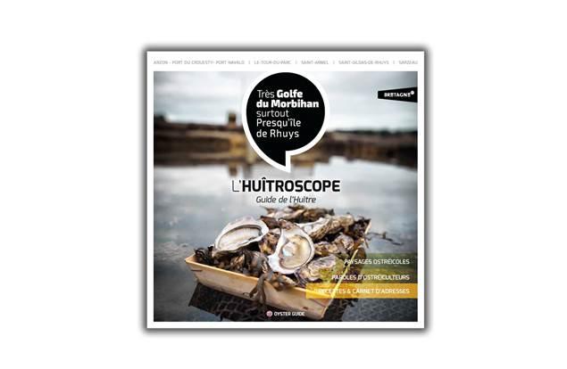 Huîtroscope - Guide de l'huître - Presqu'île de Rhuys - Golfe du Morbihan - Bretagne Sud